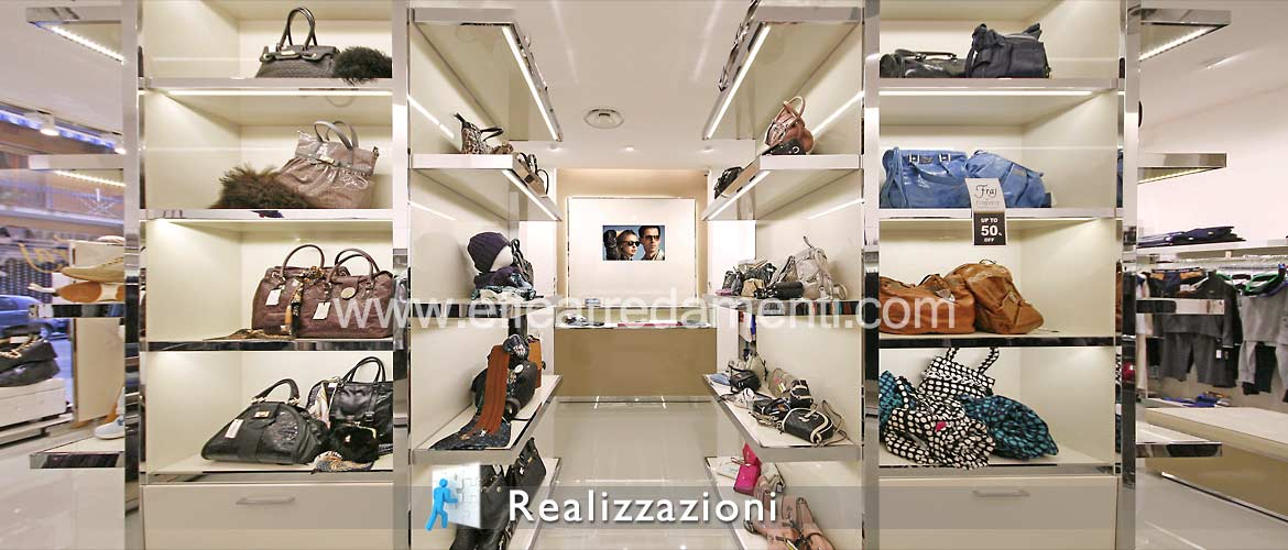 Shop furnishing realization - Clothing, Leather goods, Fashion accessories