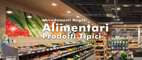 Produzione Arredamenti Per Negozi Alimentari