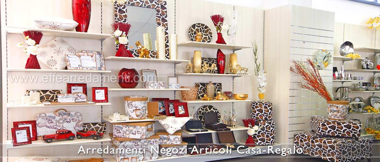 Arredamenti per negozi articoli da regalo effe arredamenti for Idee regalo casa moderna
