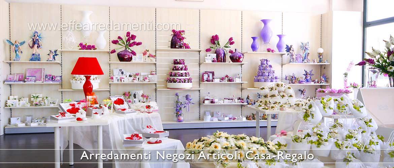 Arredamenti per negozi articoli da regalo effe arredamenti for Ingrosso oggettistica cucina